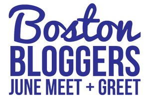 Boston Bloggers June Meet + Greet