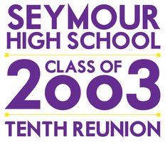 Seymour High School Class of 2003 Tenth Reunion