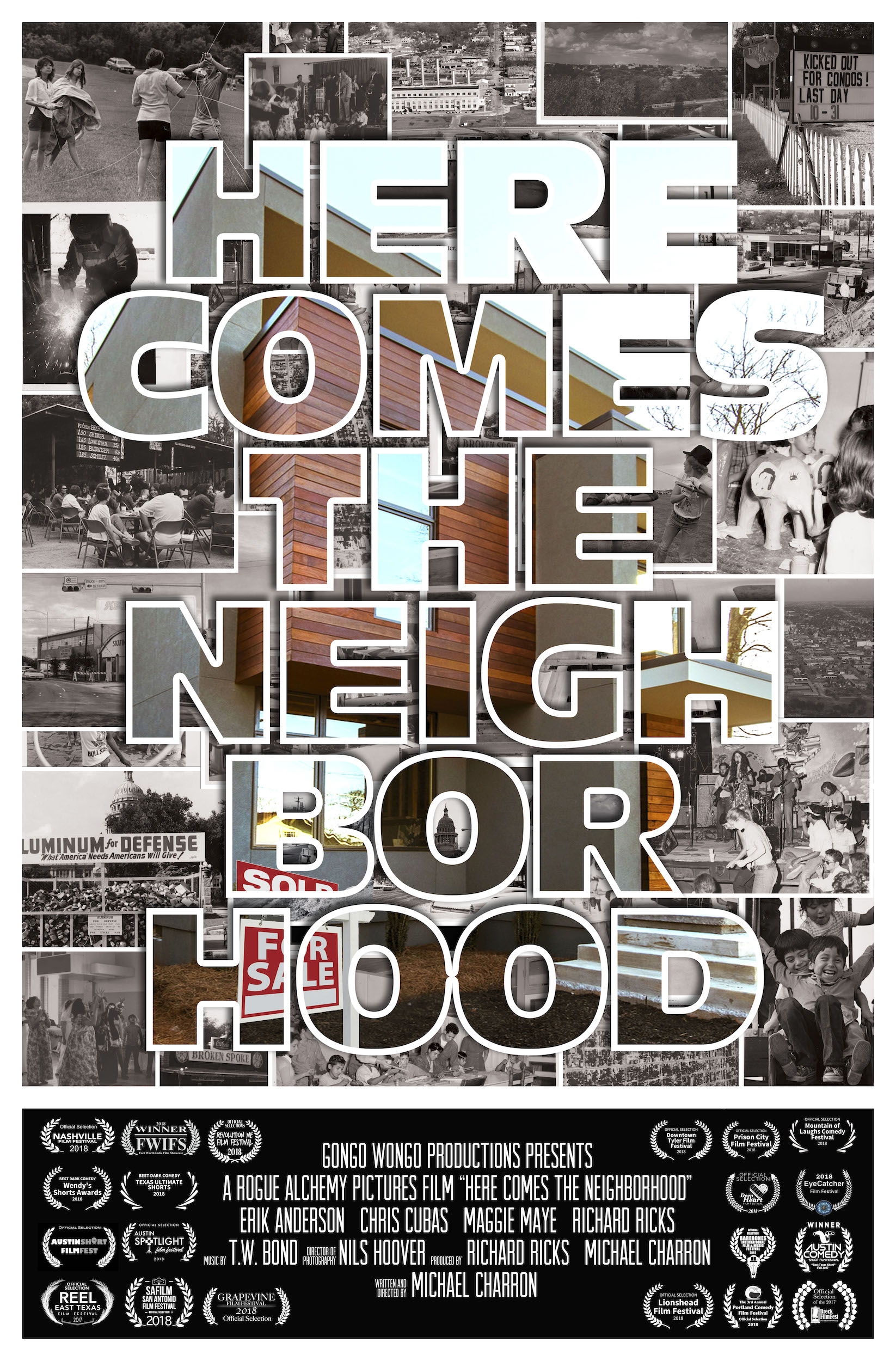 Here Comes the Neighborhood Poster