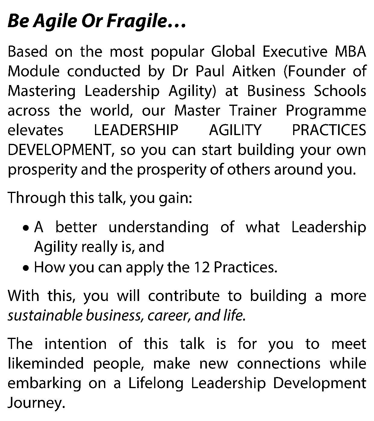 Mastering Leadership Agility - Be Agile or Fragile