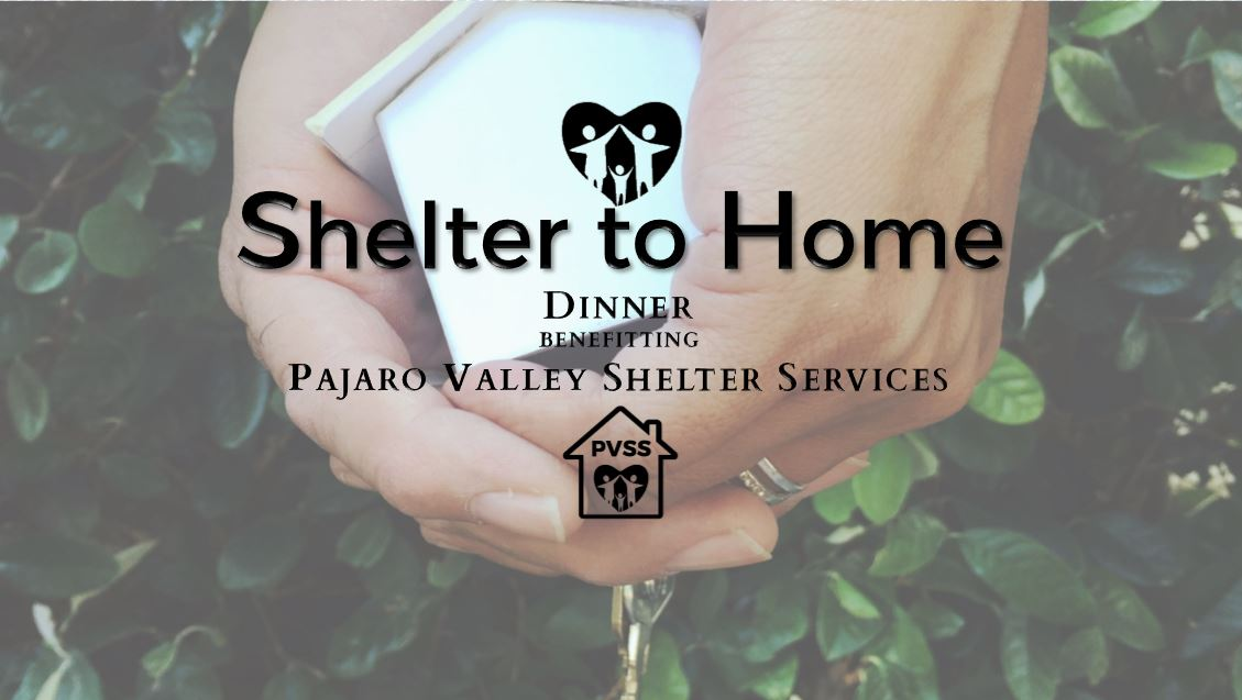 SHELTER TO HOME DINNER 0ct. 3, 2019 - Pajaro Valley Shelter Services