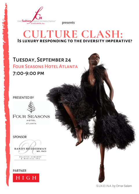 The Fashion Group International® of Atlanta, Inc  CULTURE CLASH: Is Luxury  Responding to the Diversity Imperative?