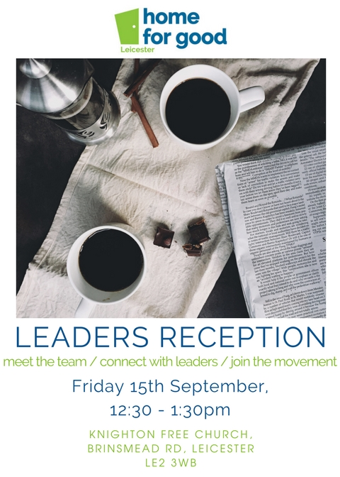 Home for Good: Leicester Leaders Reception Flyer