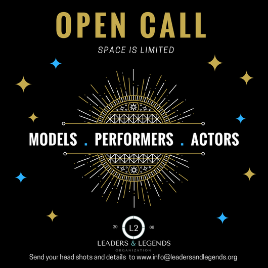 Leaders and Legends Open Call