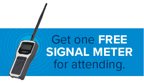 All attendees will receive a Signal Meter to take home