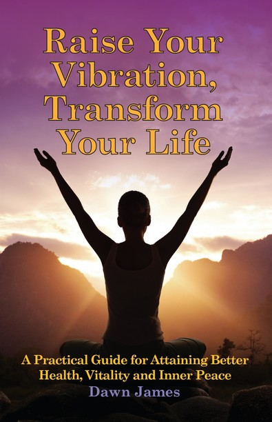 book cover Rasie Your Vibration, Transform Your Life