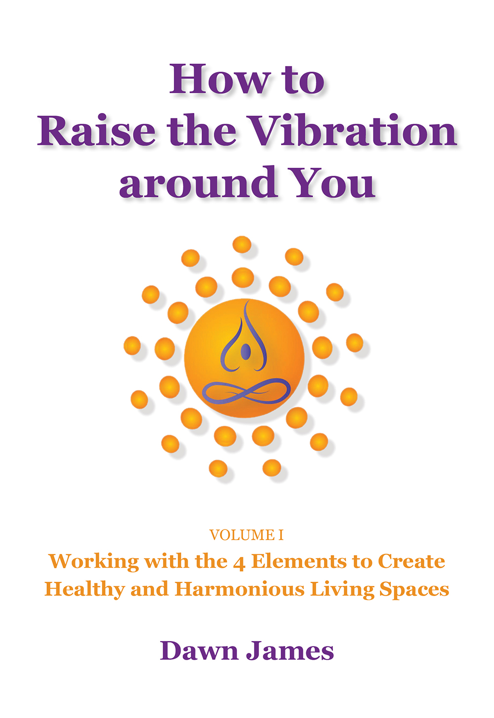 How to Raise the Vibration around You