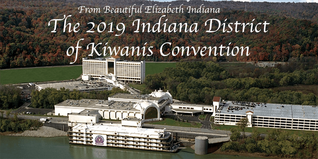 Indiana District of Kiwanis 2019 Convention - 16 AUG 2019