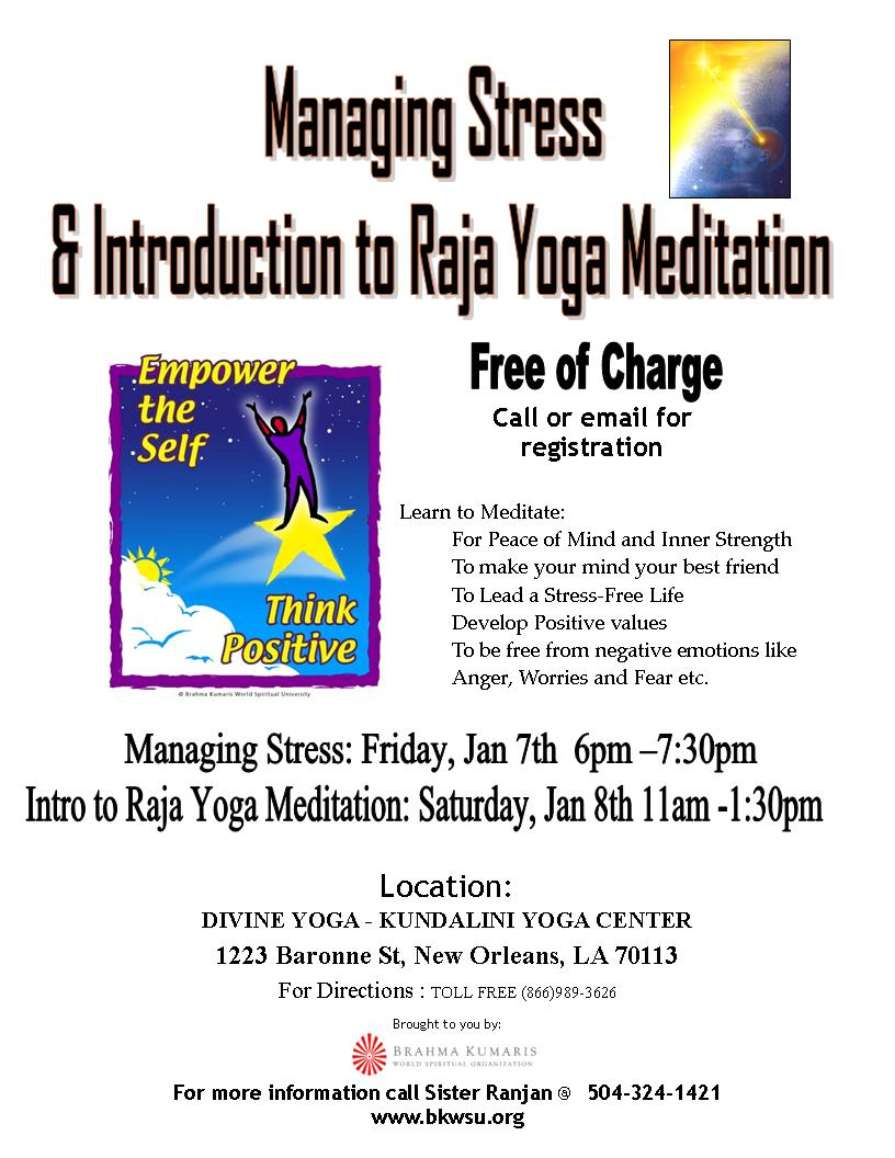Managing Stress and Intro to Raja Yoga Meditation, NOLA