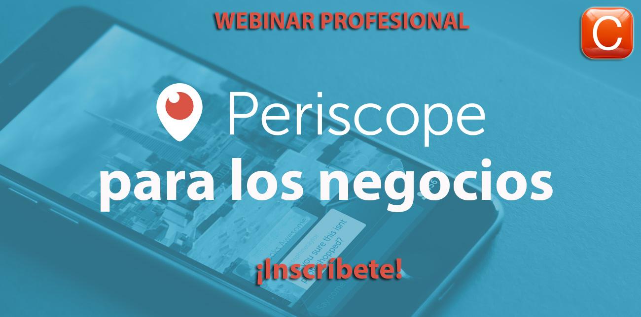 periscopeparalosnegocioswebinarprofesionalcommunityinternetthesocialmediacompany