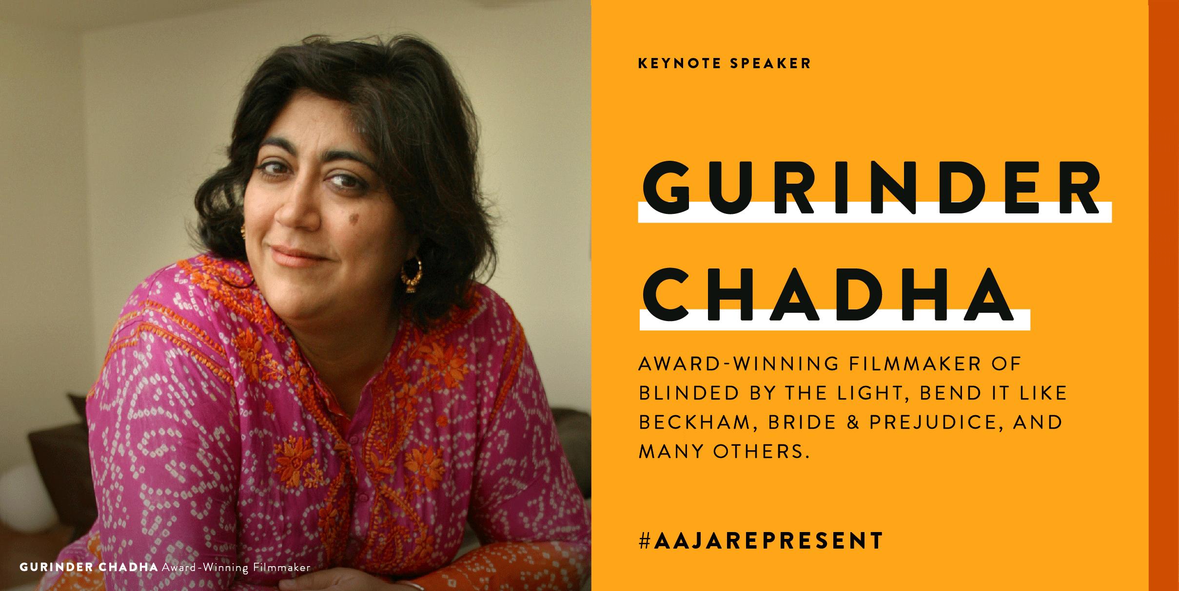 AAJARepresent Keynote Speaker Gurinder Chadha