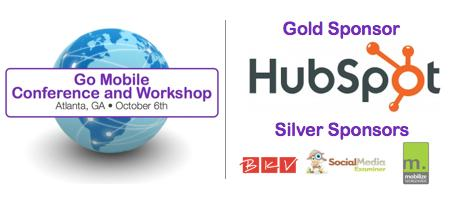 GO MOBILE CONFERENCE SPONSORED BY HUBSPOT AND POWERED BY...