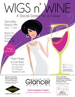 WIGS n' WINE | Social Soiree for a Cause