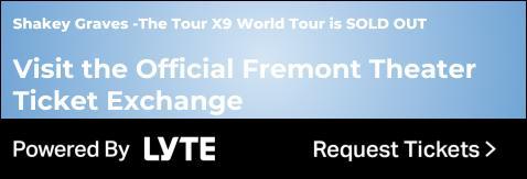 https://lyte.com/fremontslo/Shakey-Graves---The-Tour-X9-World-Tour-68754/