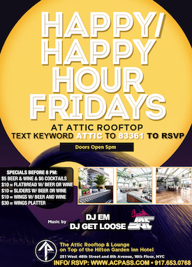 Attic rooftop Happy Hour friday Event
