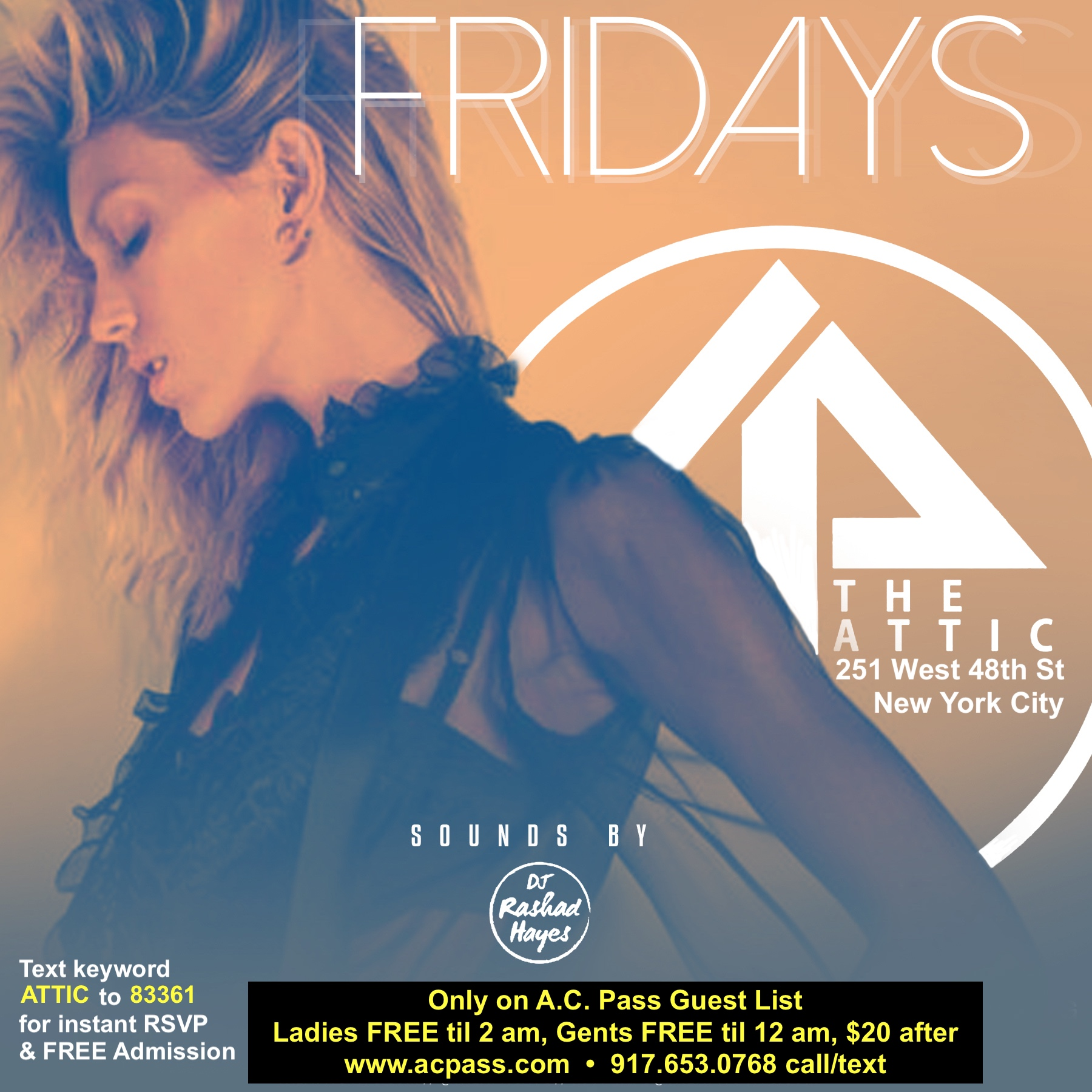 The Attic Fridays Times Square NYC
