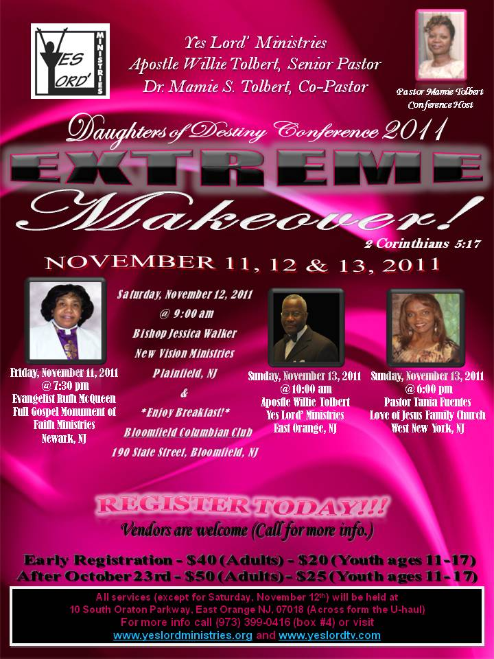 Daughters of Destiny Conference 2011 - Extreme Makeover! 2 Cor. 5:17