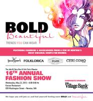 A Bold Beautiful You – 16th Annual Fashion Show