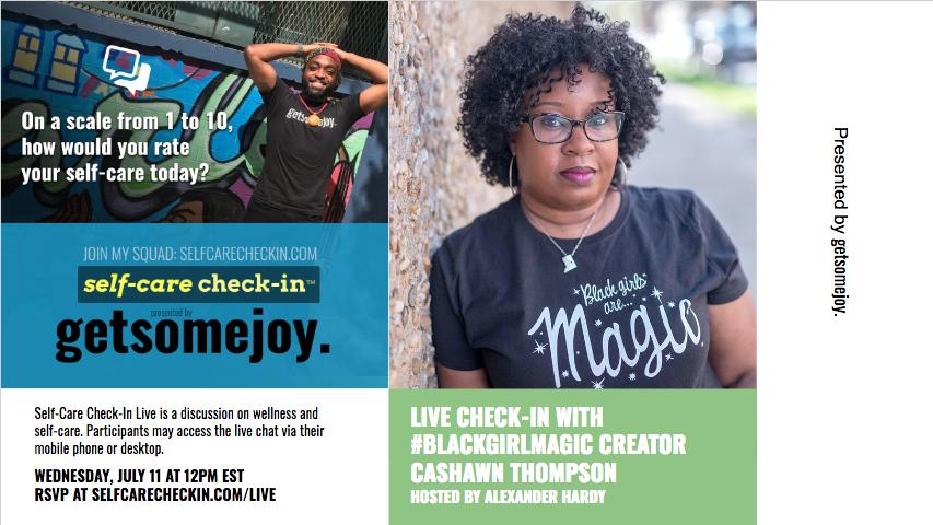 Live Self-Care Check-In with Black Girl Magic Creator CaShawn Thompson