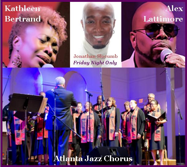 KathleenBertrand, Jonathan Slocumb, Alex Lattimore, and the Atlanta Jazz Chorus