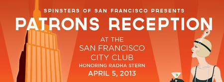Patrons Reception Honoring Radha Stern ~ Presented by...