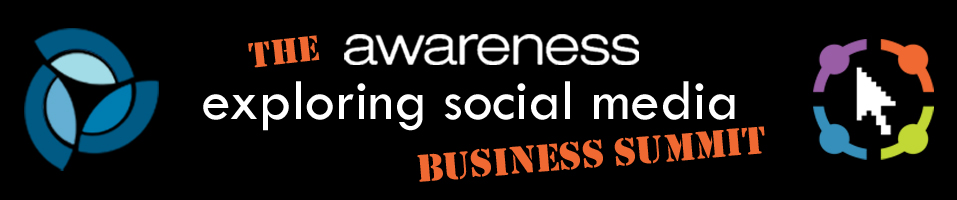 Awareness Exploring Social Media Business Summit