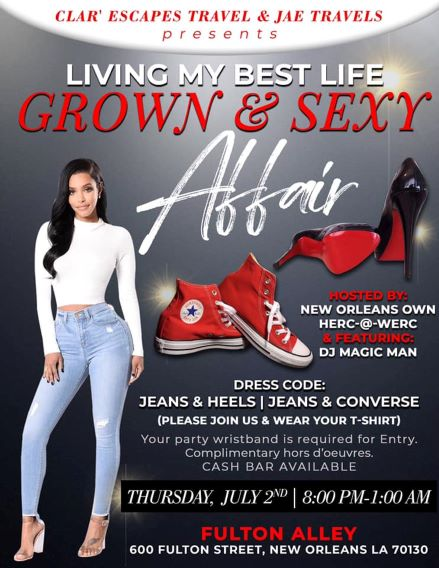 Grown and Sexy Affair- Thursday, July 2nd