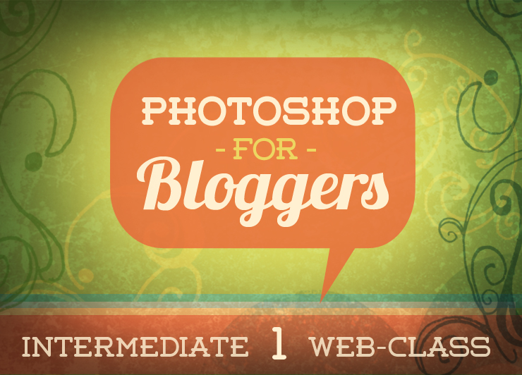 Photoshop for Bloggers 1