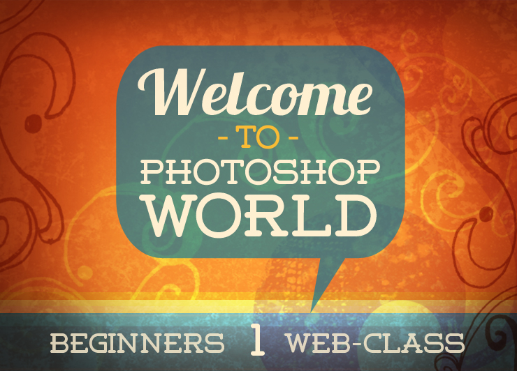 Welcome to Photoshop world
