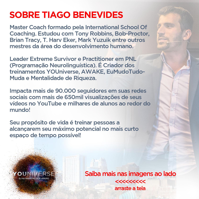 Youniverse com Tiago Benevides