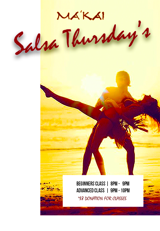 Salsa Thursday's at Ma'Kai
