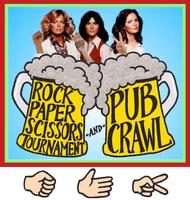ROCK PAPER SCISSORS TOURNAMENT PUB CRAWL!  FREE, CHEAP...
