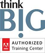 Think B!G - an authorized Adobe Training Center