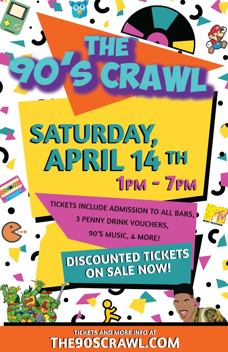 The 90's Bar Crawl Party in Old Town Scottsdale - TICKETS INCLUDE: Admission, Three Penny Drink Vouchers to Use on the Crawl & MORE! Your ticket also includes up to $50 in FREE rides from Lyft with promo code 'CTS30'