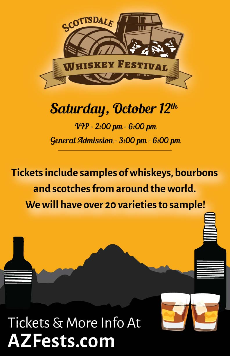 Scottsdale Whiskey Festival Tasting Party - Taste a variety of whiskeys, bourbons & scotches! We will have over 20 varieties to choose from!