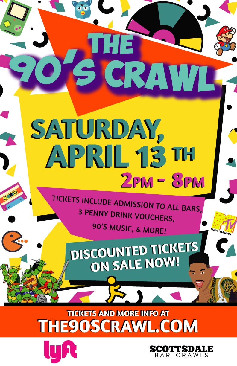 Scottsdale 90's Themed Bar Crawl Party - Tickets Include Admission To All Bars, 3 Penny Drink Vouchers, 90's music & more!