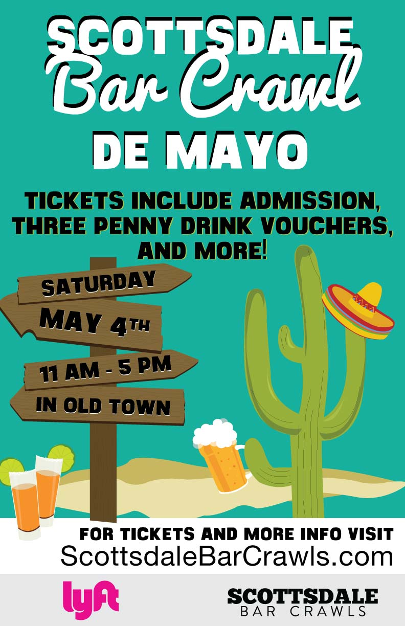 Scottsdale Bar Crawl de Mayo Party - Tickets Include Admission, Three Penny Drink Vouchers to Use On The Crawl and More!