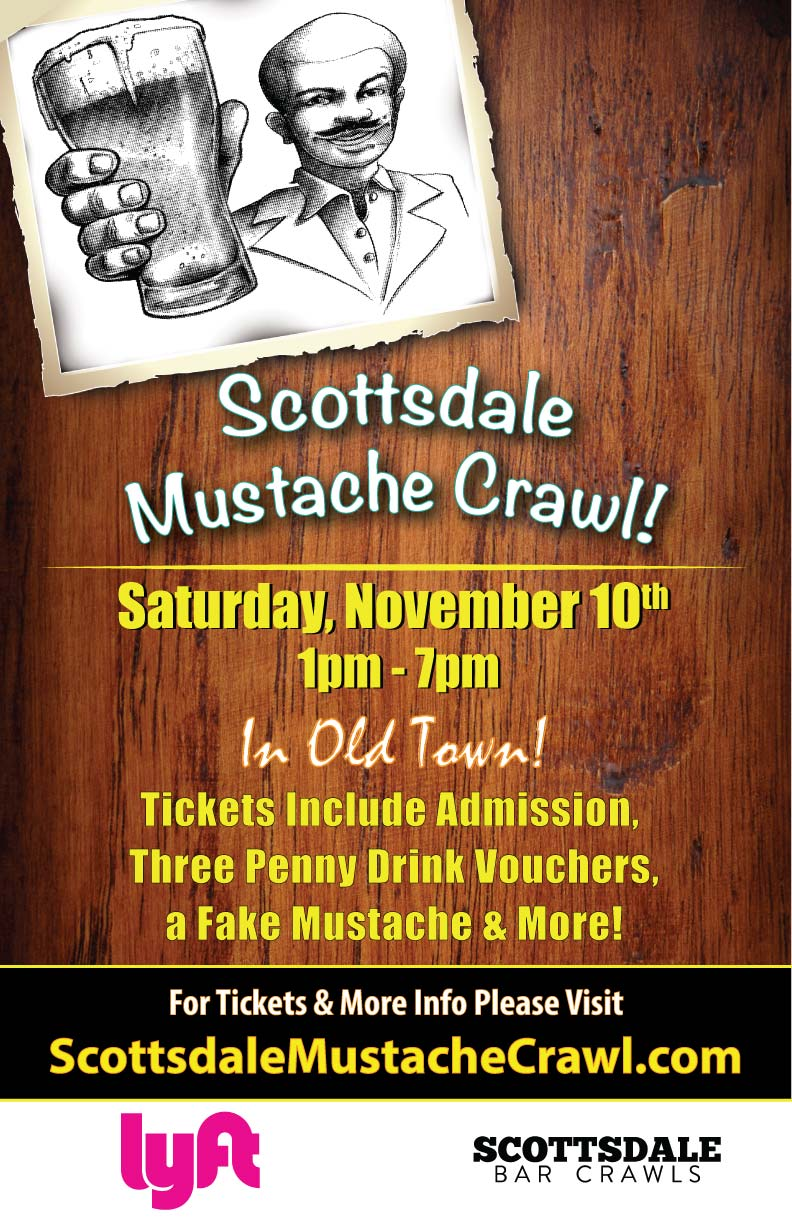 Scottsdale Mustache Bar Crawl - Tickets Include Admission, Three Penny Drink Vouchers to Use on the Crawl, a fake mustache & MORE!
