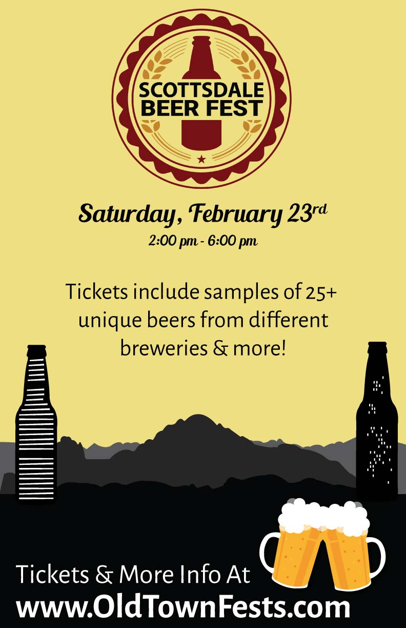 Scottsdale Beer Fest Party - Join fellow beer lovers as we taste, drink, and cheers to great beers at Scottsdale Beer Fest!  Enjoy samples from multiple breweries - there will be over 25 different beers to sample!