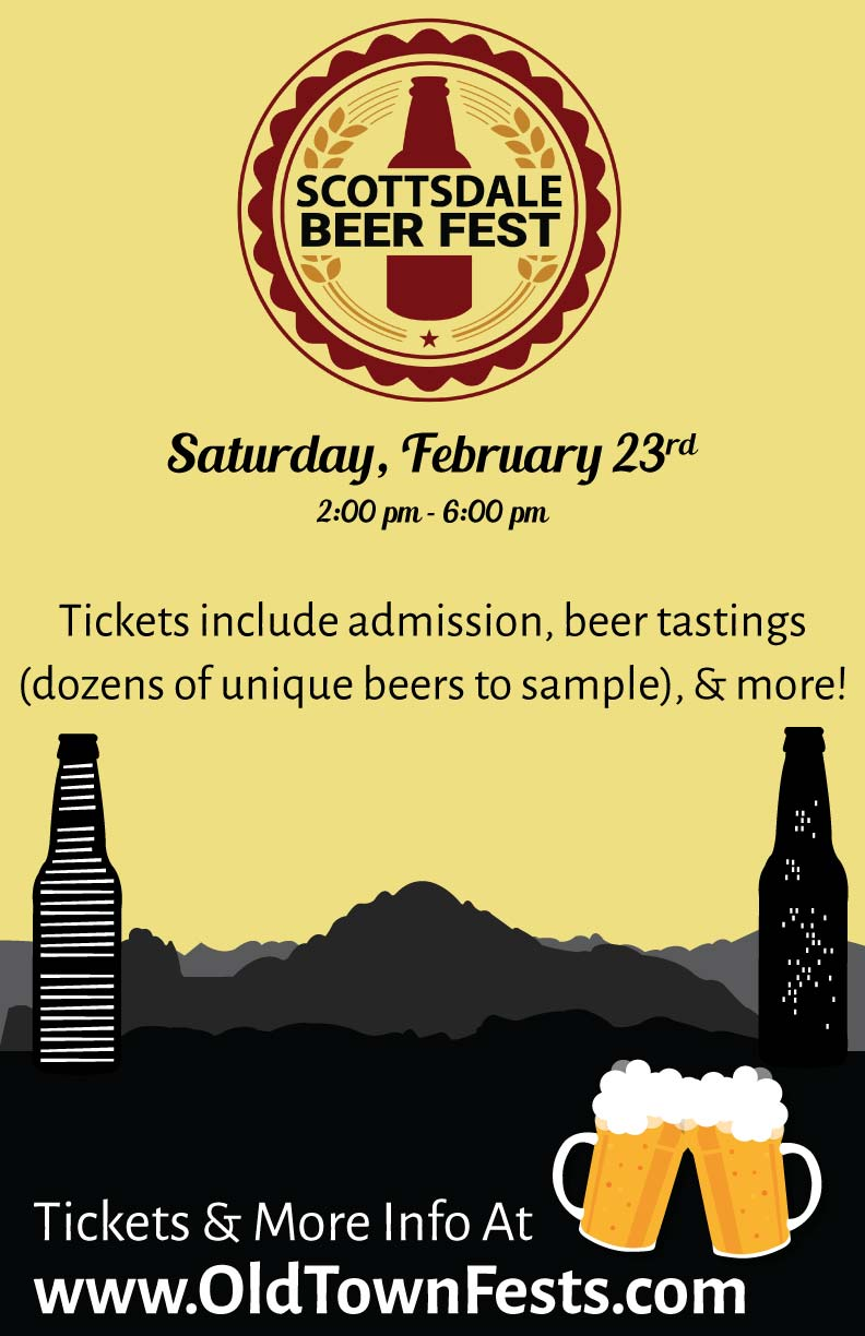 Scottsdale Beer Fest Party - Join fellow beer lovers as we taste, drink, and cheers to great beers at Scottsdale Beer Fest!  Enjoy samples from multiple breweries - there will be dozens of different beers to sample!