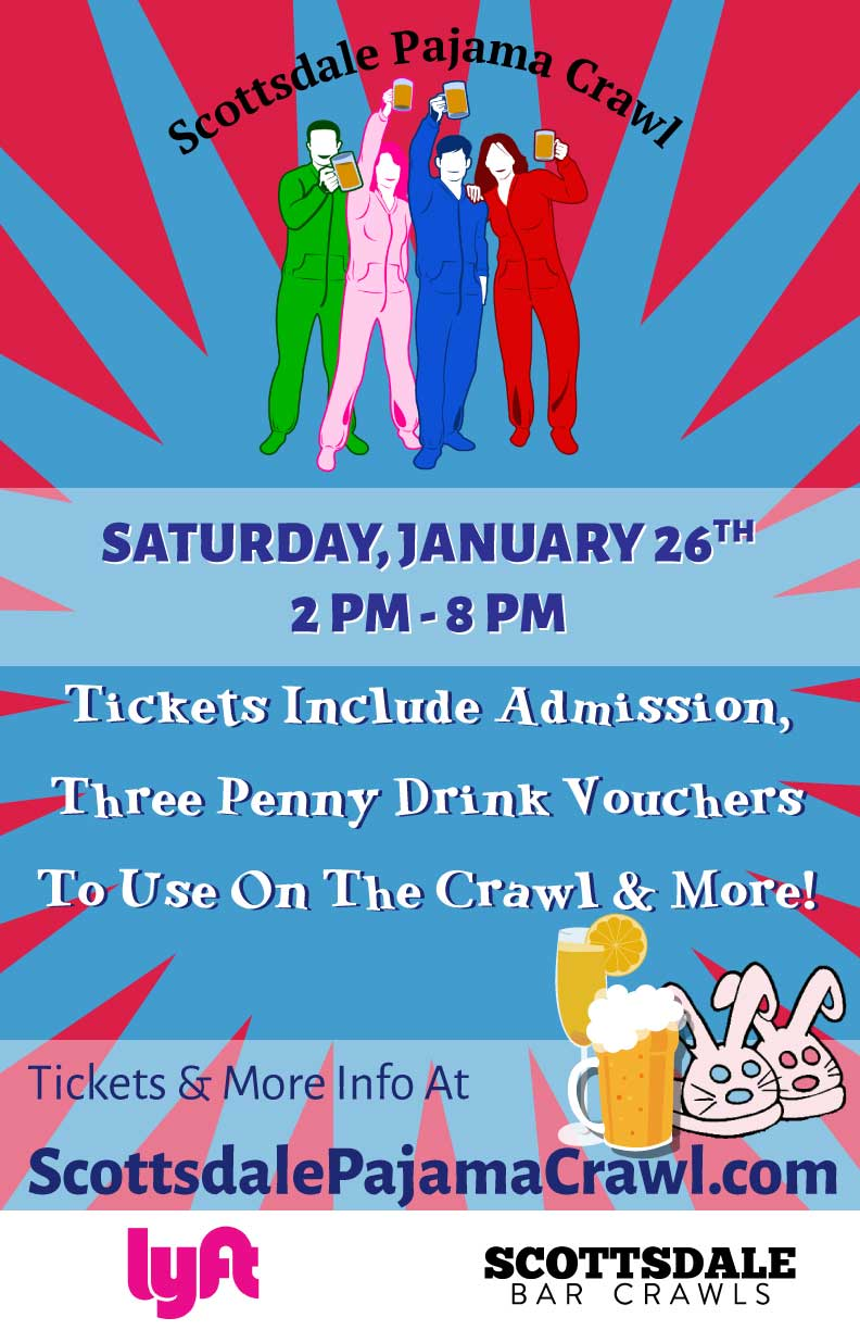 Scottsdale Pajama Bar Crawl Party - Tickets include Admission, Three Penny Drink Vouchers to Use on the Crawl & MORE!