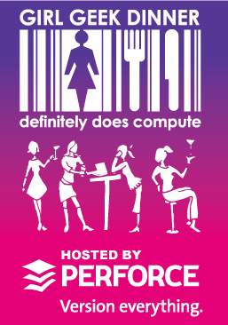 Perforce Girl Geek Dinner