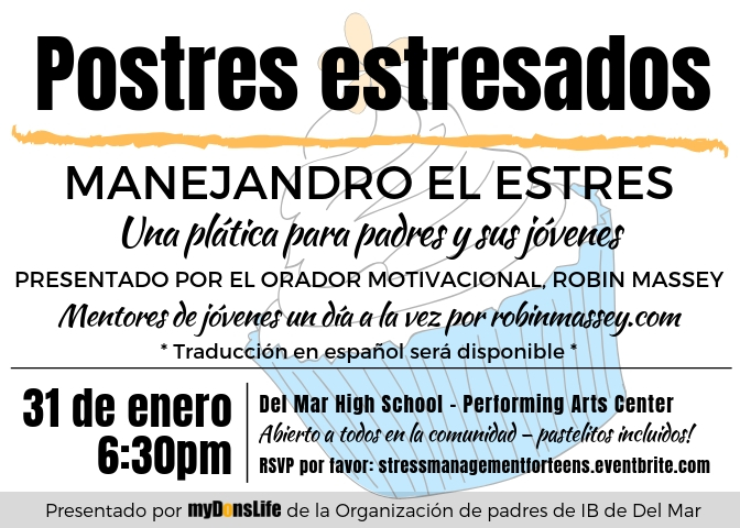 Spanish flyer for Stressed dessertS Parent Ed Talk on January 31, 2019