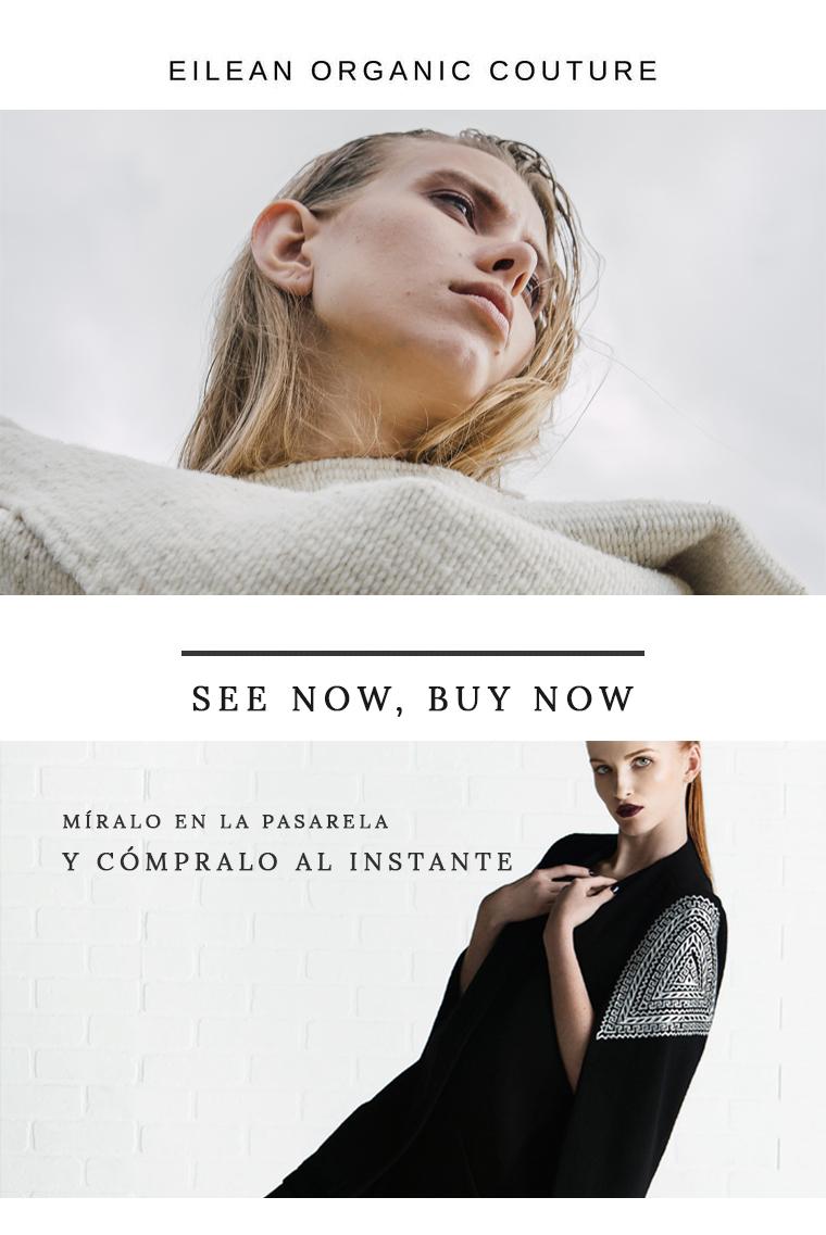 Eilean Organic Couture en Pasarela See Now Buy Now de Eco Fashion Fest México
