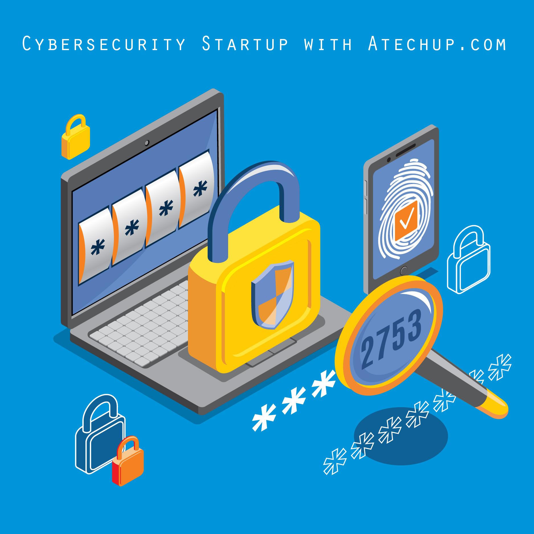 Develop a Successful Cybersecurity Entrepreneur Tech    - 3