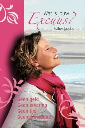 Wat is jouw excuus van schrijfster Esther Jacobs