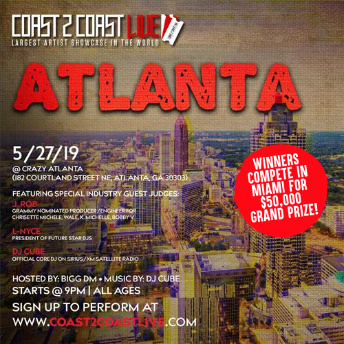 Coast 2 Coast Live Artist Showcase Atlanta Ga 50k Grand Prize