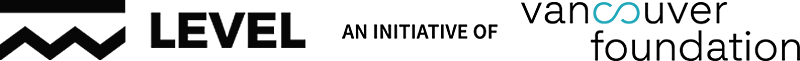 Logo of Level an initiative of Vancouver Foundation