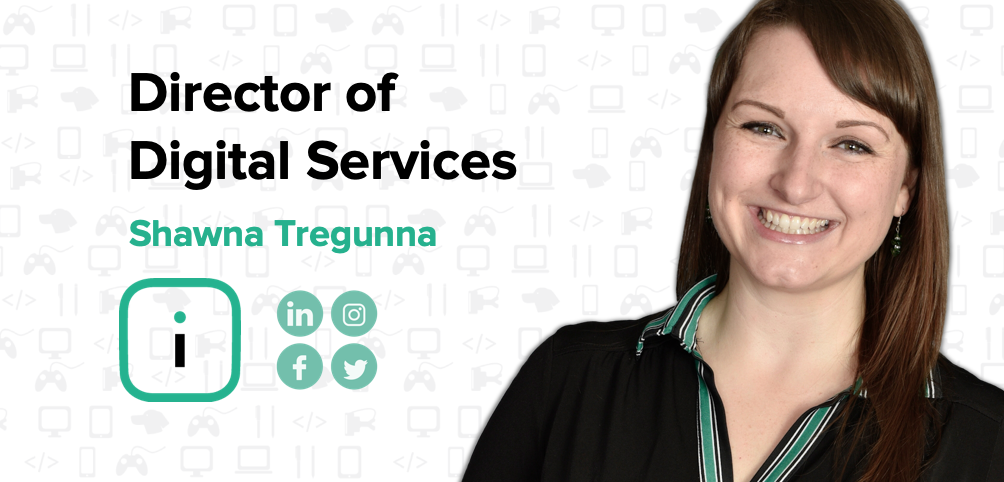 Shawna Tregunna Director of Digital Services Iversoft on Data Driven Marketing and Business