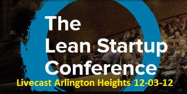 Lean Startup Conference Livecast  - Arlington Heights